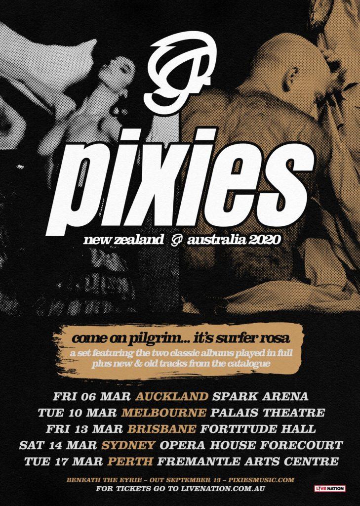 Pixies Tour Dates 2020 PIXIES   COME ON PILGRIM… IT'S SURFER ROSA   AUSTRALIAN TOUR 2020